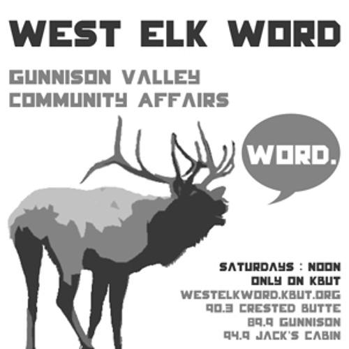 West Elk Word 08/31/13:  Headwaters at WSCU