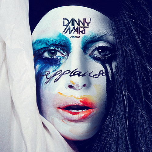 Lady Gaga - Applause (Danny Mart Remix)