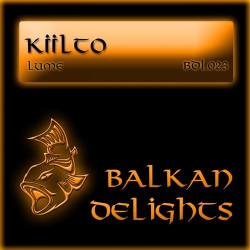 """Kiilto - Lume (Paul Savateev Remix) SC Preview @[Balkan Delights] """"Out Now"""""""