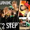 Unk - 2 Step (Intro/Outro) Dj ElectroMan