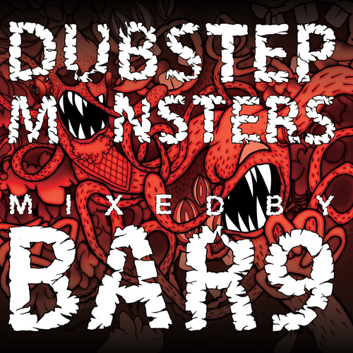 Dubstep Monsters Promo Mix (Released OCT 7th)