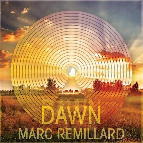 Marc Remillard - Dawn (Original Mix)