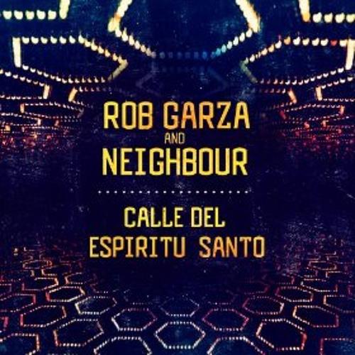 Rob Garza & Neighbour - Calle Espiritu Santo (Phunktastike Remix) Lofi