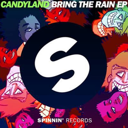 Candyland- Bring The Rain (Ruxxpin Remix)