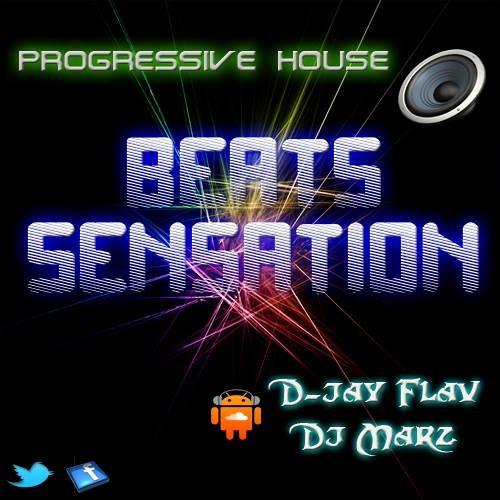 Progressive House (Beats Sensansation) By Dj Marz Feat. D-Jay Flav