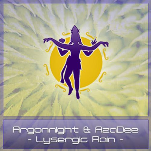 AzaDee & Argonnight - Lysergic Rain [Out Now]