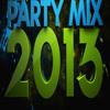Dj Epsilon - PARTY MIX 2013