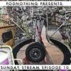 When the Wheels Come Down   Sunday Stream episode 10, 8-25-2013