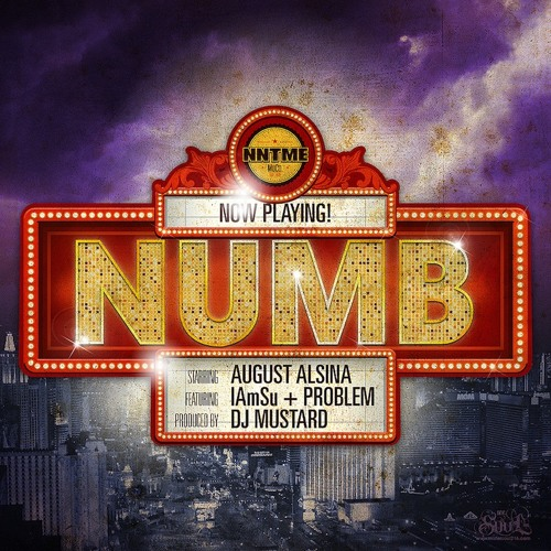 August Alsina feat IAMSU & Problem - NUMB