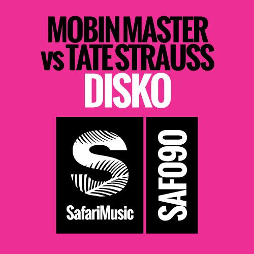 Mobin Master vs Tate Strauss - Disko (original mix)