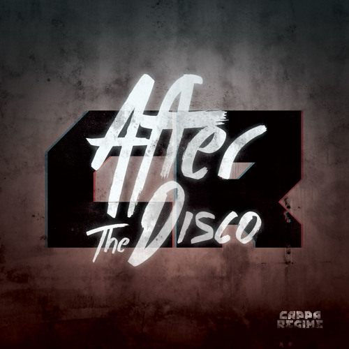 Cappa Regime - After The Disco (Original Mix) [Free Download]