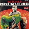Long Tall Ernie and the Shakers  - Witches (1979)