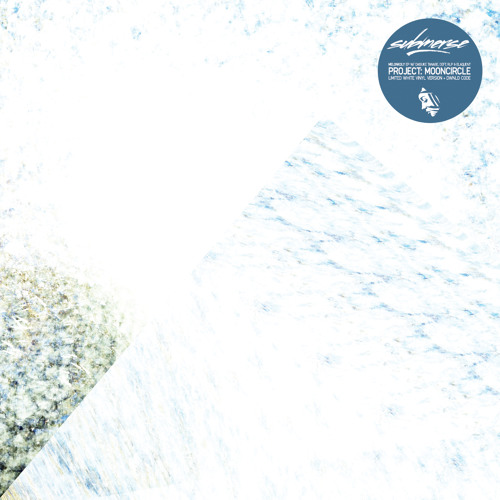 """PMC120 - submerse 'Melonkoly' Snippet (White 12""""/Digital EP - Project: Mooncircle, Oct 4th)"""