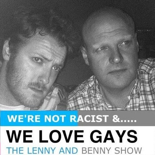 We're Not Racist and We Love Gays Episode 1
