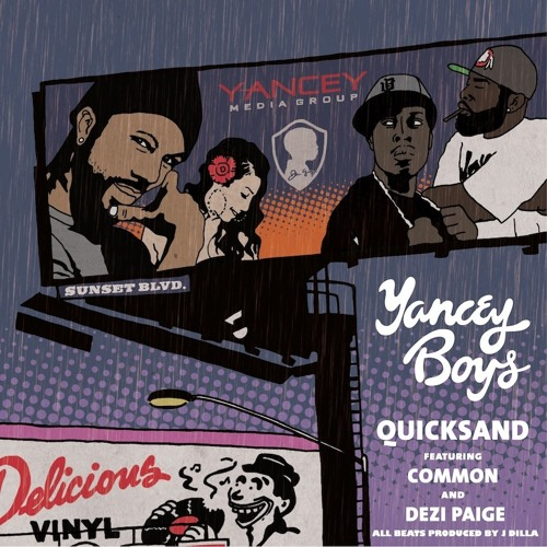 """""""QUICKSAND"""" - Yancey Boys feat Common & Dezi Paige"""