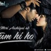 Meri Aashiki Ab Tum Ho in my Voice