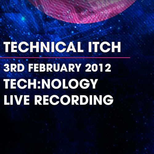 Technical Itch - Live Recording - 3/2/12