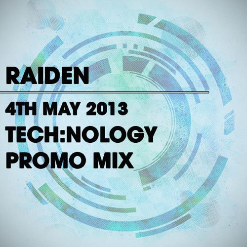 Raiden - Promo Mix - 4/5/13
