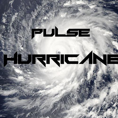 Hurricane (Original Mix) - PULSE