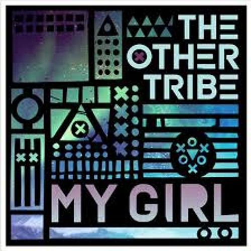 The Other Tribe - My Girl (Grum Remix) Btraits Special Delivery Rip