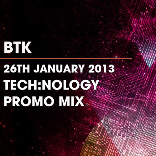 BTK - Promo Mix - 26/1/13