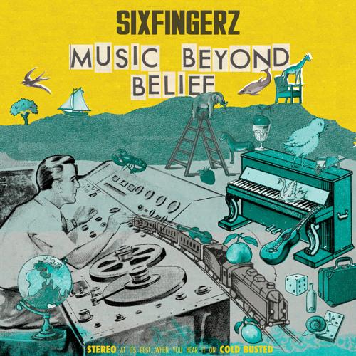 Sixfingerz - Weak Wine - Off the album Music Beyond Belief // Out now