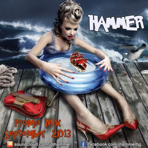 Hammer - Promo Mix September 2013