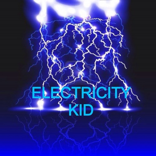 Electricity Kid (Better Revised)
