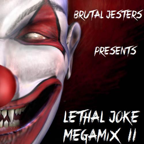 Brutal Jesters - Lethal Joke Megamix II