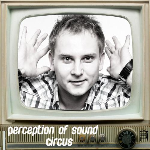 Perception of sound - Circus [KUNF007]