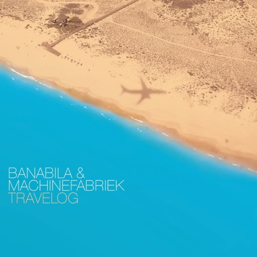 Banabila & Machinefabriek : Travelog (excerpt)