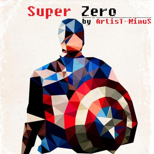ArtisT MinuS - Super Zero [Free Download]