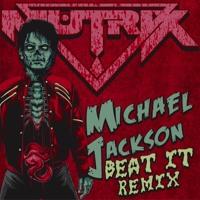 Beat It (Dubstep Remix)