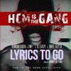 Hundoe Luck, INF!, Q. Easy & Shee Gutta- Lyrics To Go(Prod. By Johnny Juliano)CDQ