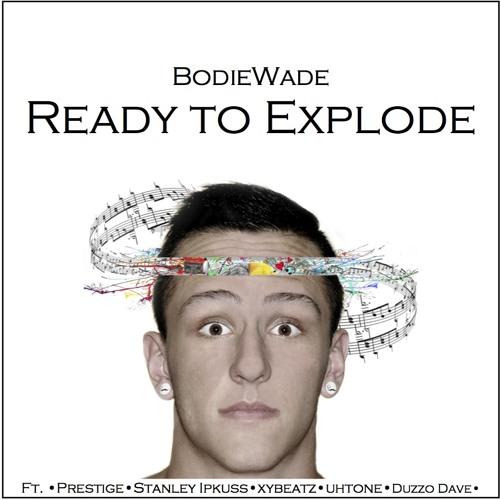 Ready to Explode (Prod. Tantu)
