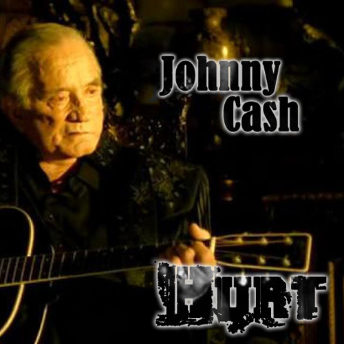 Hurt (Nine Inch Nails covered by Johnny Cash) (One-Shot)