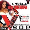 BSB 4 Ever x K. Michelle  - VSOP REMIX #SELFSIDESUNDAYS