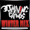 DJ M0V!NG CR0WDS (WINTER MIX)