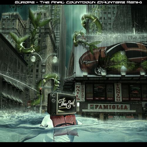 Europe - The Final Countdown (D.Hunterz Remix)