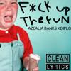 Azealia Banks - F*ck Up The Fun [Clean Demo]