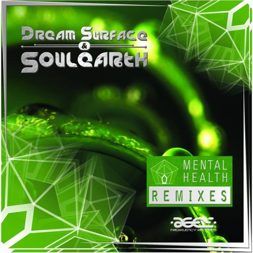 Dream Surface vs Soulearth - Mental Health (Abstract Sunrise RMX) Sample-Freakuency Rec-Coming Soon!