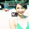Seaside Breaks - M.u.D.o.'s Side