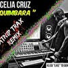 CELIA CRUZ - QUIMBARA   KATNIP TRAX REMIX  *PROMOTED BY @FREZITALKATRAKS*