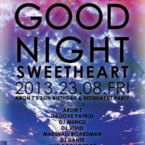 AronT LIVE @ ageHa - Goodnight Sweetheart