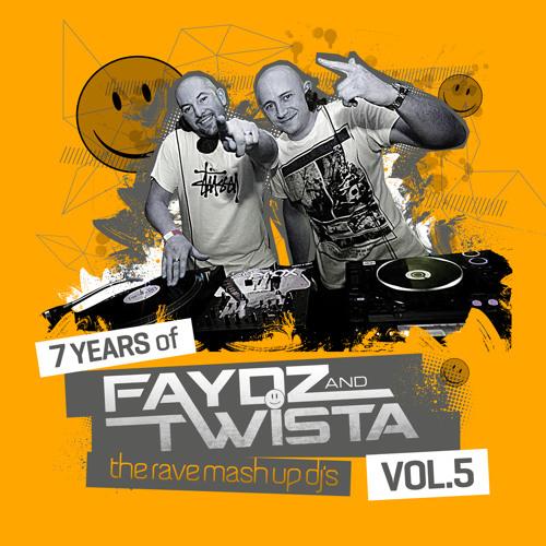 7 Years Of Faydz & Twista VOL 5