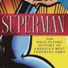 A Brief History Of Superman On The Radio (Larry Tye)