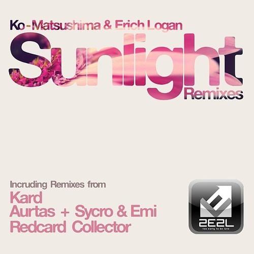 [Full Sampler] Sunlight(kard Remix)/ Ko-Matsushima & Erich Logan [Release on Beatport!]