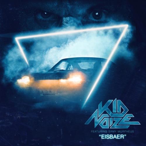 KID NOIZE - Eisbaer (Club Edit)