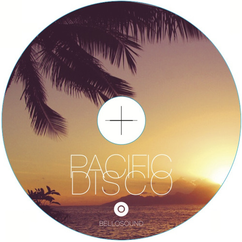 "BELLOSOUND presents ""Pacific Disco"""