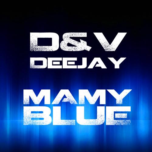 Mamy Blue (Original Mix) OUT NOW!!!